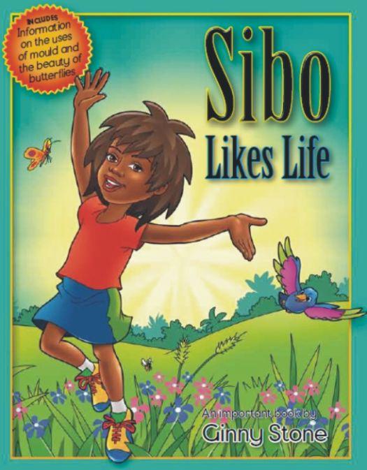 Sibo Likes Life by Ginny Stone