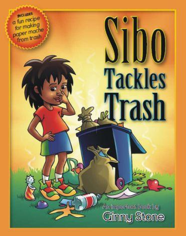Sibo Tackles Trash - book by Ginny Stone